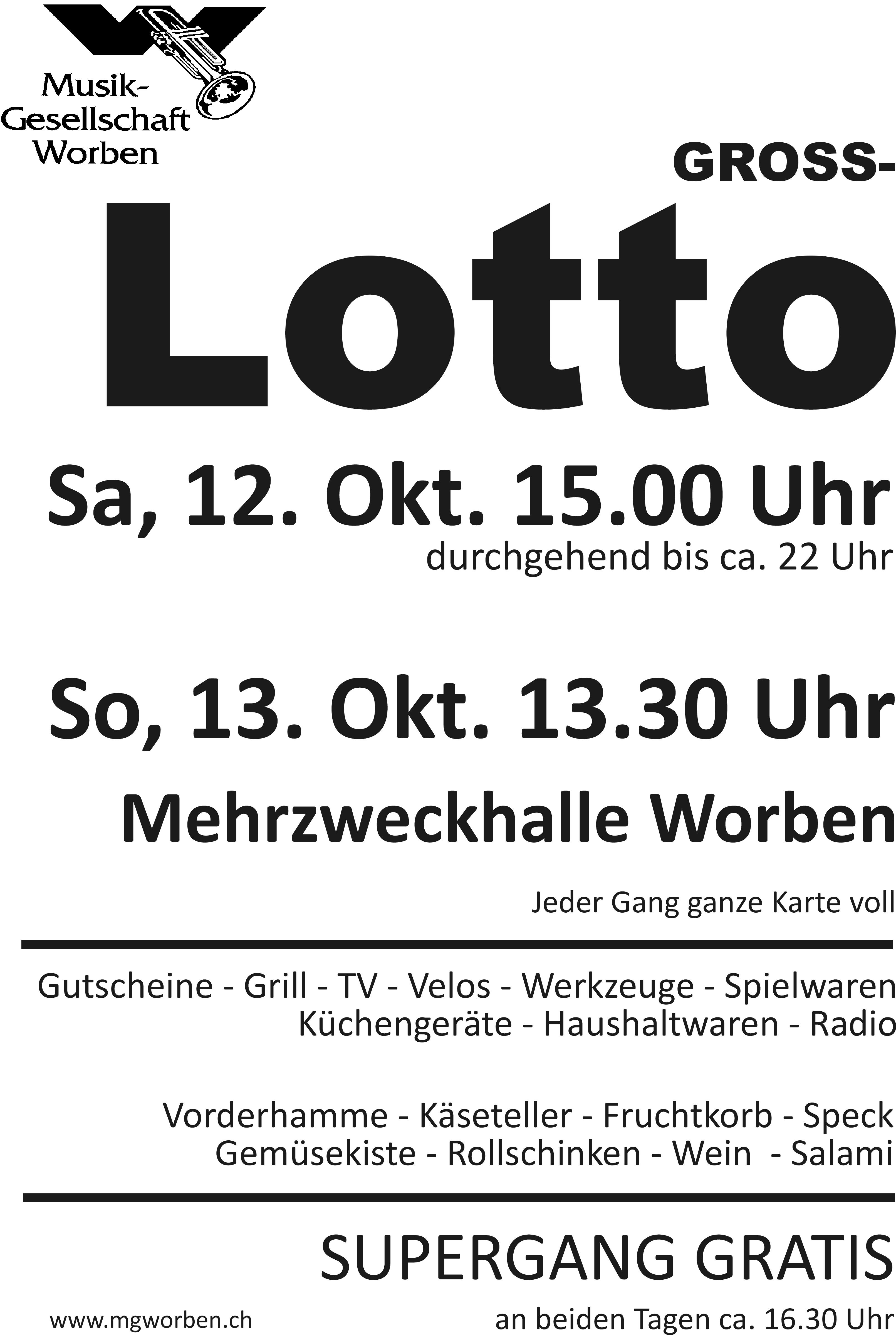 Gross-Lotto @ MZH, Worben